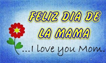 Feliz dia de las Madres con Frases para Mamá son los mejores Regalos para Mamá