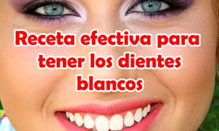 Receta efectiva para tener los dientes blancos de forma sencilla