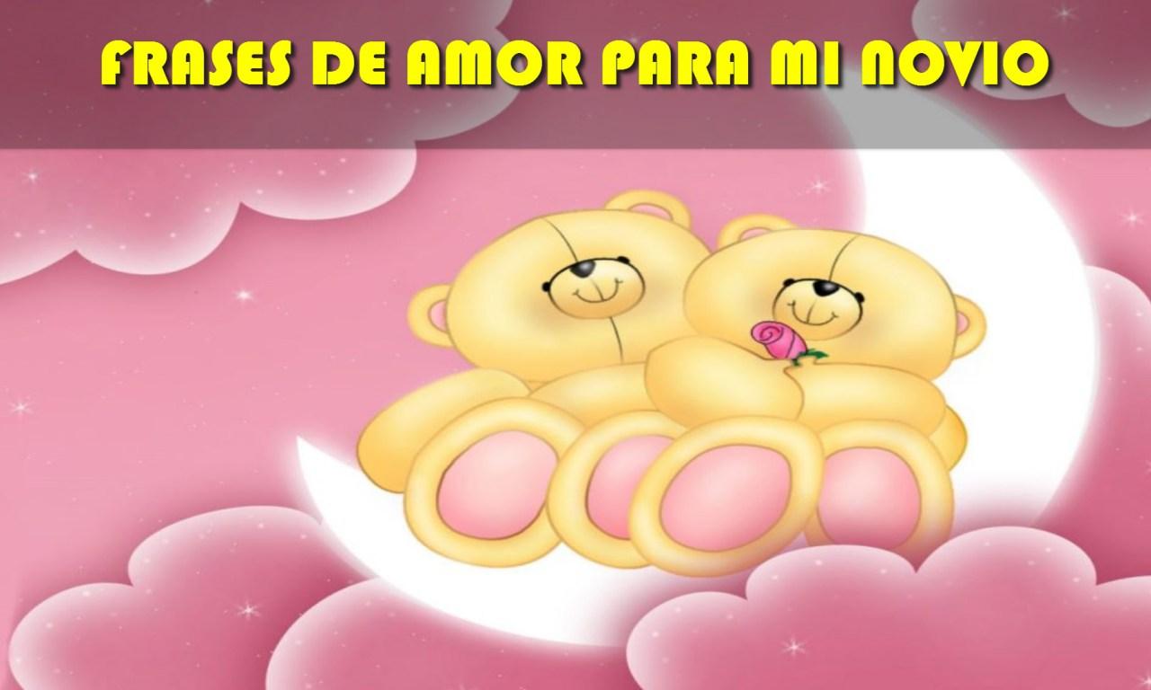 Frases De Amor Para Mi Novio Que Lo Amo Cortas Imagenes Canal De