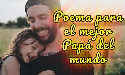 Poema para el Dia del Padre cortos y bonitos 🌠 Feliz Día Papá 2018