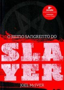 """Livro: """"O Reino Sangrento do Slayer"""""""