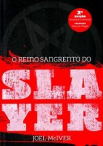 "Livro: ""O Reino Sangrento do Slayer"""