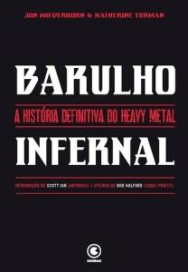 """Livro: """"Barulho Infernal, A História Definitiva do Heavy Metal"""""""