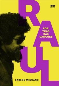 """Livro: """"Raul Seixas, Por Trás das Canções"""""""