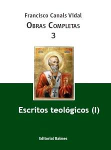 Vol. 3, Escritos teológicos (I)