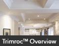 Trimroc Overview