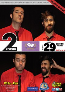 2YPUNTO es el tercer espectáculo para locales que creamos y con el que actuamos por toda Canarias, Madrid, Salamanca
