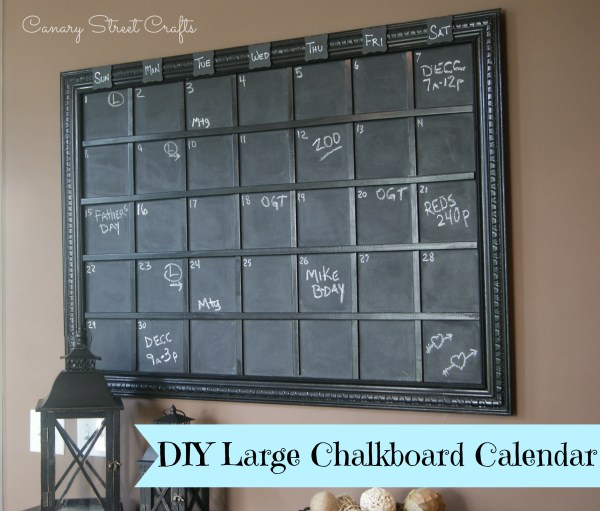 DIY Large Chalkboard Calendar - Canary Street Crafts