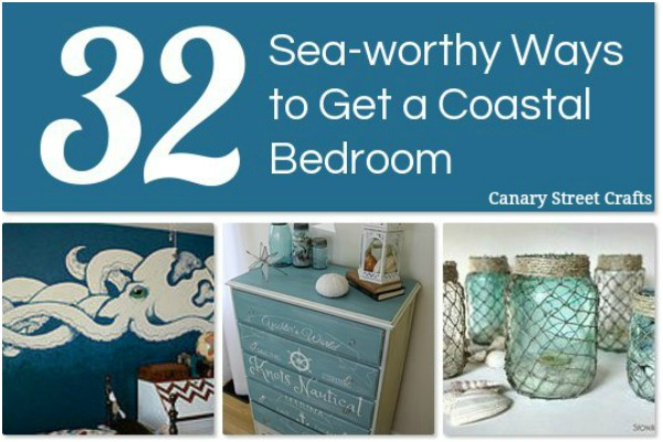Coastal Bedroom Decor Ideas - Canary Street Crafts