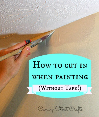 How To Cut In When Painting Without Tape Canary Street Crafts