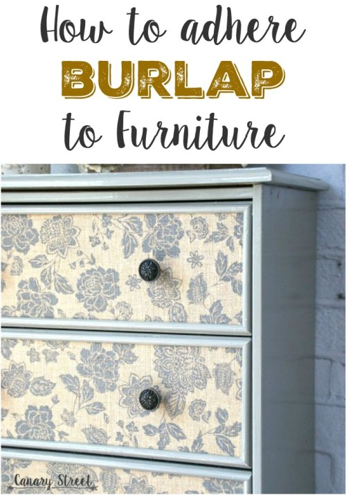 This is an easy way to attach patterned burlap to furniture. So pretty!! https://canarystreetcrafts.com/