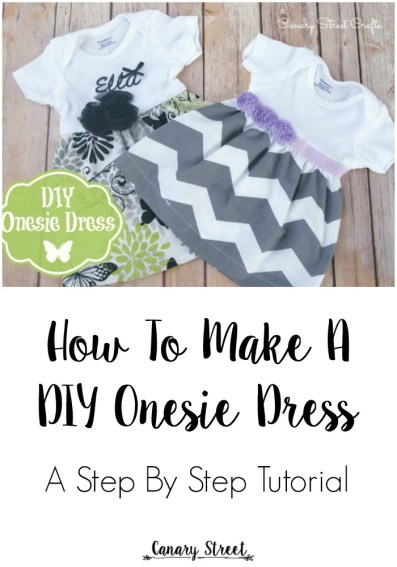 Step by step instructions for making a DIY onesie dress.  A beginners level sewing project.  https://canarystreetcrafts.com/