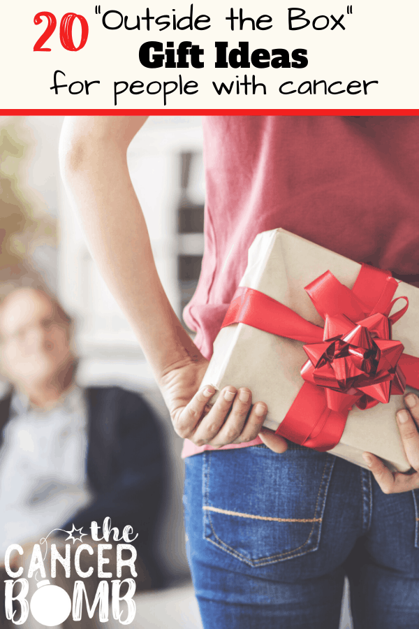 20 Outside The Box Gift Ideas For Cancer Patients
