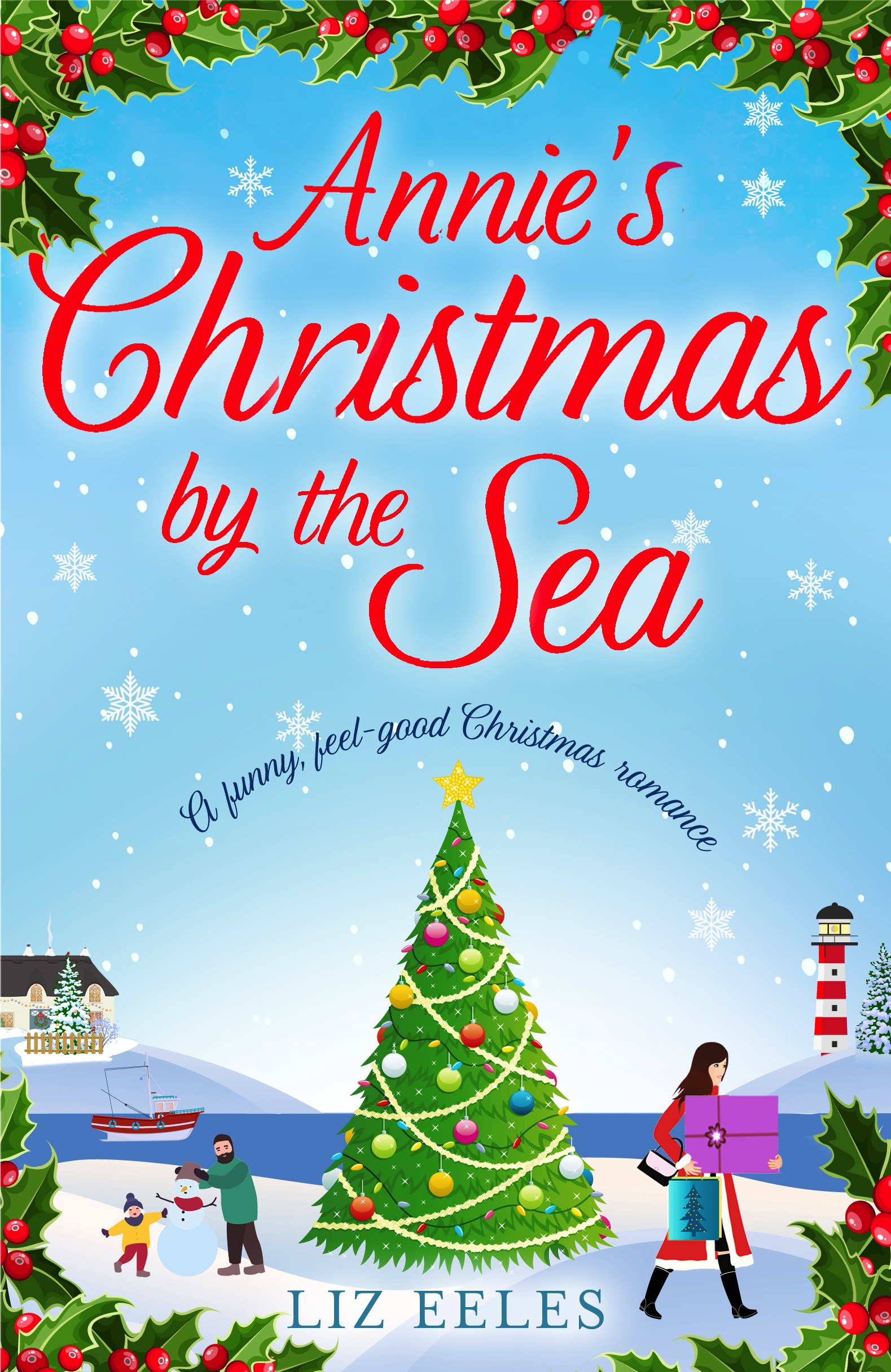 BlogBlitz #Review ~ Annie's Christmas by the Sea by Liz Eeles ...