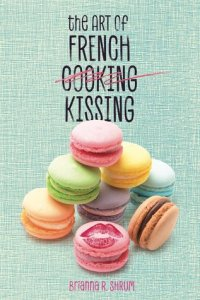 The Art of French Kissing Cover