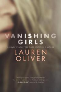 Book cover for Vanishing Girls by Lauren Oliver.