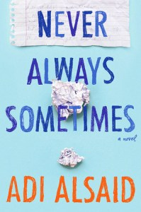 Book cover for Never Always Sometimes by Adi Alsaid.