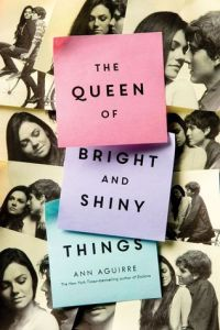 Book cover for The Queen of Bright and Shiny Things by Ann Aguirre.