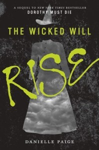 Book cover for The Wicked Will Rise by Danielle Paige.