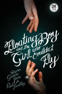 Book cover for The Floating Girl and the Boy Who Couldn't Fly.