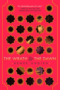 Book cover for The Wrath and the Dawn by Renée Ahdieh.