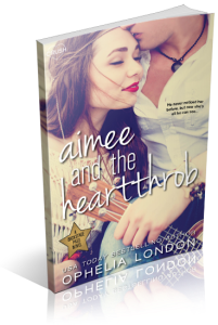 Book cover for Aimee and the Heartthrob by Ophelia London.