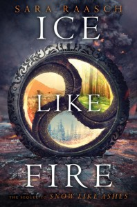 Book cover for Ice Like Fire by Sara Raasch.