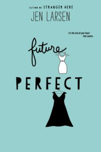Review: Future Perfect by Jen Larsen