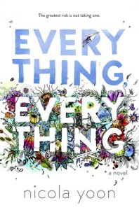 Book cover for Everything Everything by Nicola Moon.