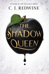Book cover for The Shadow Queen by C.J. Redwine.