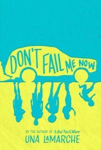 Review: Don't Fail Me Now by Una LaMarche