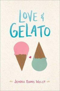 Book cover for Love & Gelato by Jenna Evans Welch.