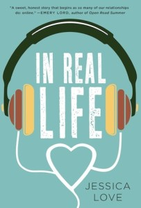 Book cover fro In Real Life by Jessica Love