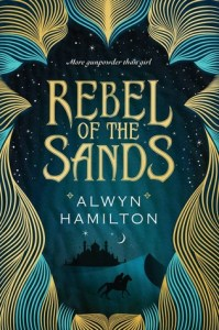 Book cover or Rebel of the Sands by Alwyn Hamilton