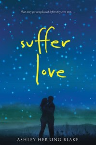 Book cover for Suffer Love by Ashley Herring Blake