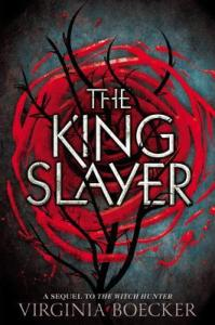 Book cover for The King Slayer by Virginia Boecker.