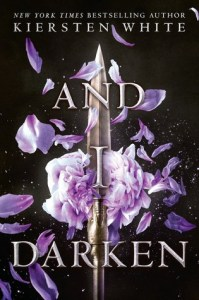 Book cover for And I Darken by Kiersten White