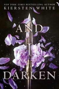 Book cover for And I Darken by Kiersten White