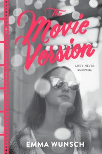 Book cover for The Movie Version by Emma Wunsch
