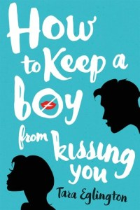 Review: How to Keep a Boy from Kissing You