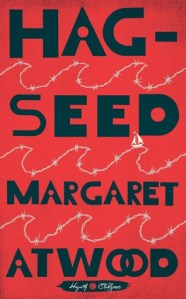 Review: Hag-Seed by Margaret Atwood