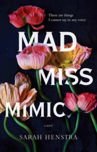 Book cover for Mad Miss Mimic by Sarah Henstra