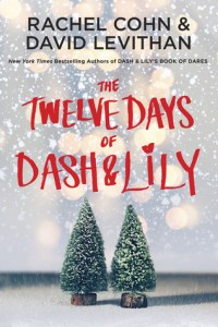 Book cover for The Twelve Days of Dash & Lily by Rachel Cohn and David Levithan