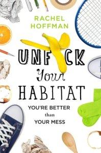 Book cover for Unf*ck Your Habitat by Rachel Hoffman