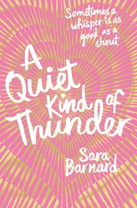 Book cover for A Quiet Kind of Thunder by Sara Barnard