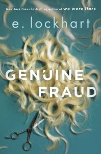 Review: Genuine Fraud by E. Lockhart