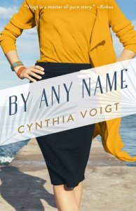 Book Review: By Any Name by Cynthia Voigt