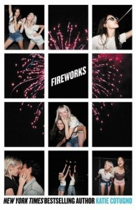 Book cover for Fireworks by Katie Cotugno