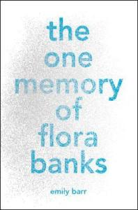 Review: The One Memory of Flora Banks