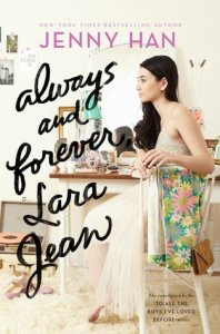 Book cover for Always and Forever, Lara Jean by Jenny Han